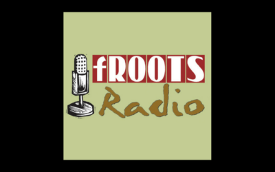 fROOTS Radio Podcast